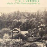 "Front cover of the book called ""Ballads of The Sentimental Bloke depicting an external photo of CJ Dennis' home Arden and surrounding garden and Toolangi State Forrest in the background."